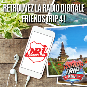 Retrouvez la radio digitale Friends Trip 4
